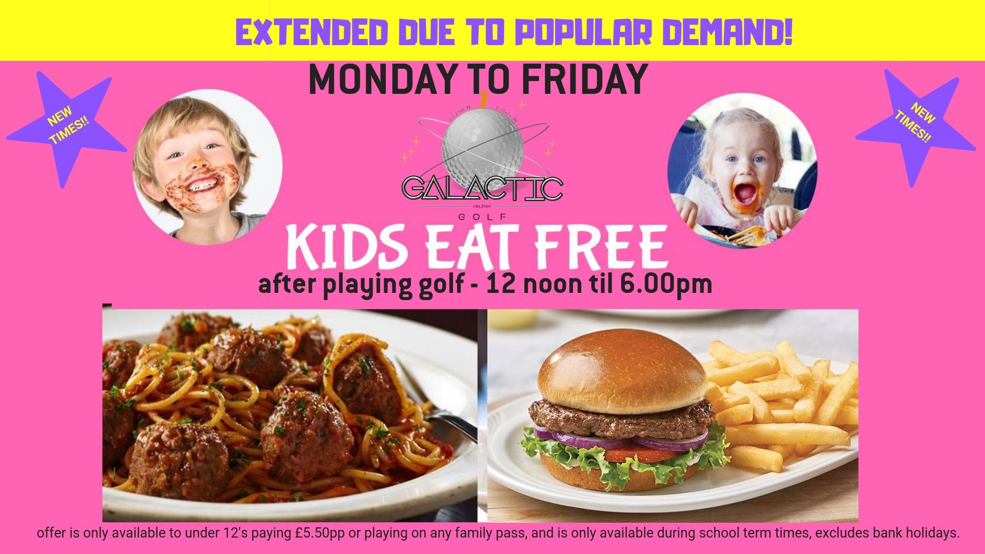 Under 12's Eat Free!!  Offer Extended!!  Now Monday To Friday